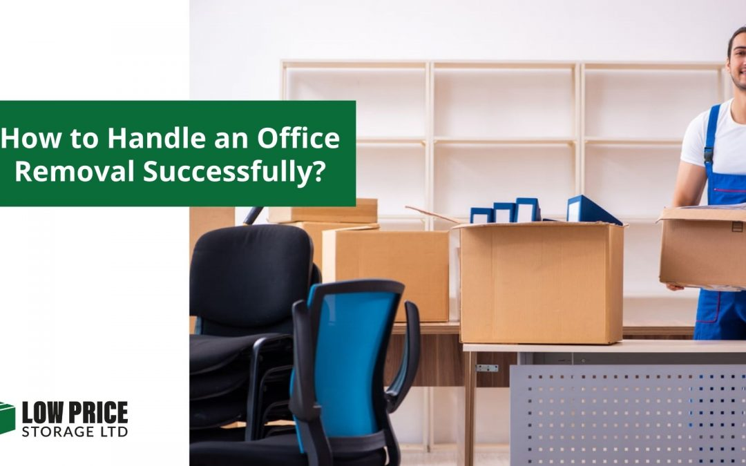 How to Handle an Office Removal Successfully?